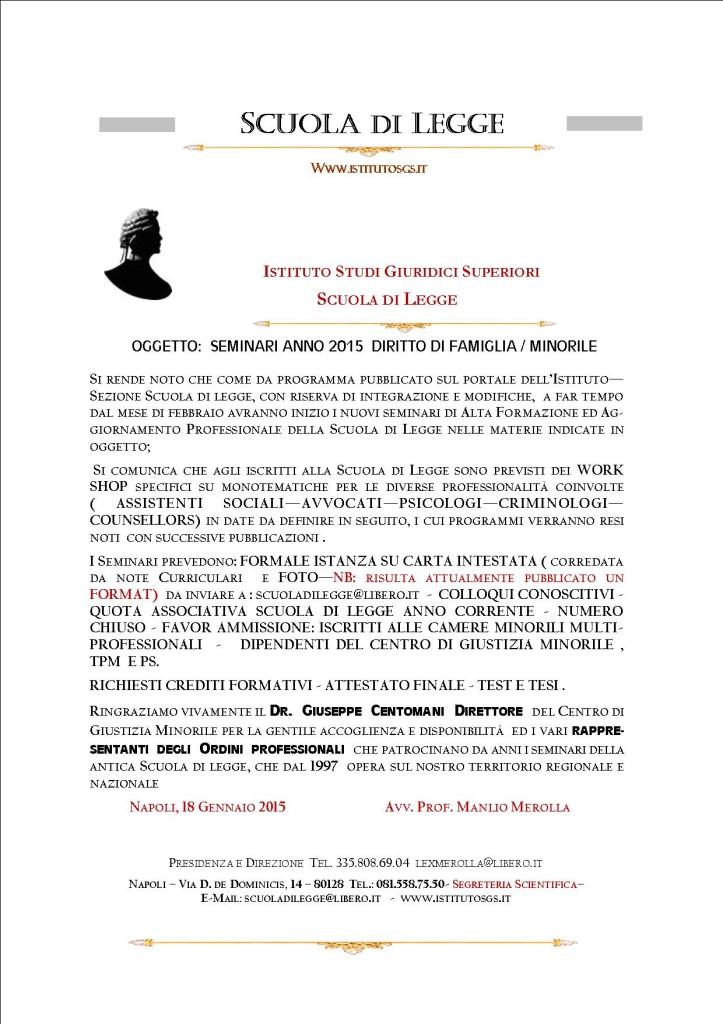 COMUNICAZIONE  SCUOLA DI LEGGE - SEMINARI ANNO 2015 INFO E  NOTE