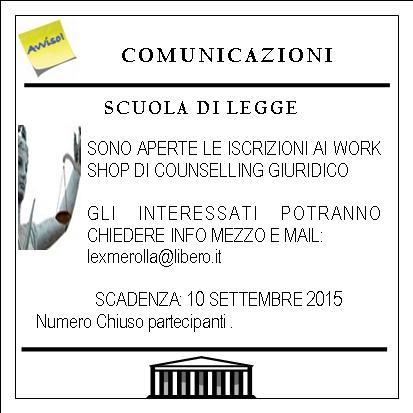 COMUNICAZIONE SCUOLA DI LEGGEWORK SHOP Scuola di legge 2015